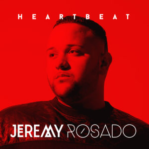 Jeremy Rosado Heartbeat Album Cover