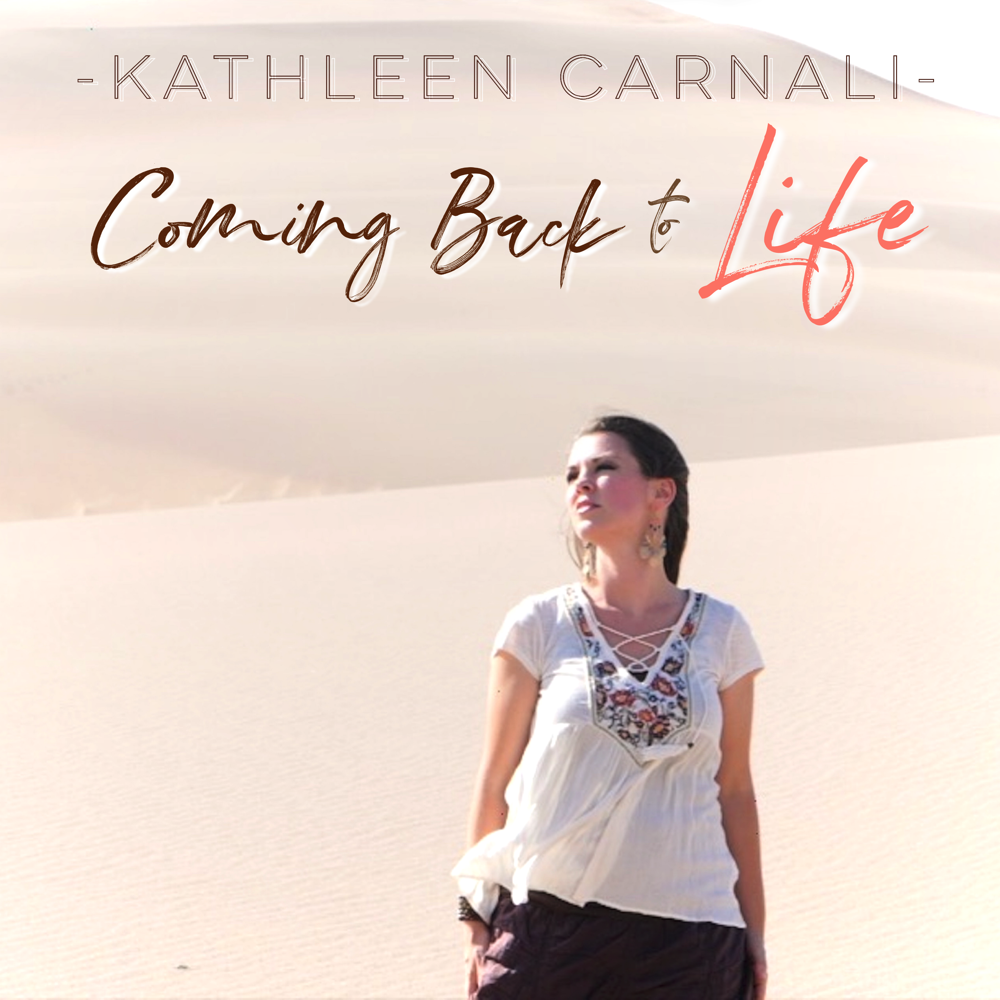 Kathleen Carnali Coming Back to Life Cover