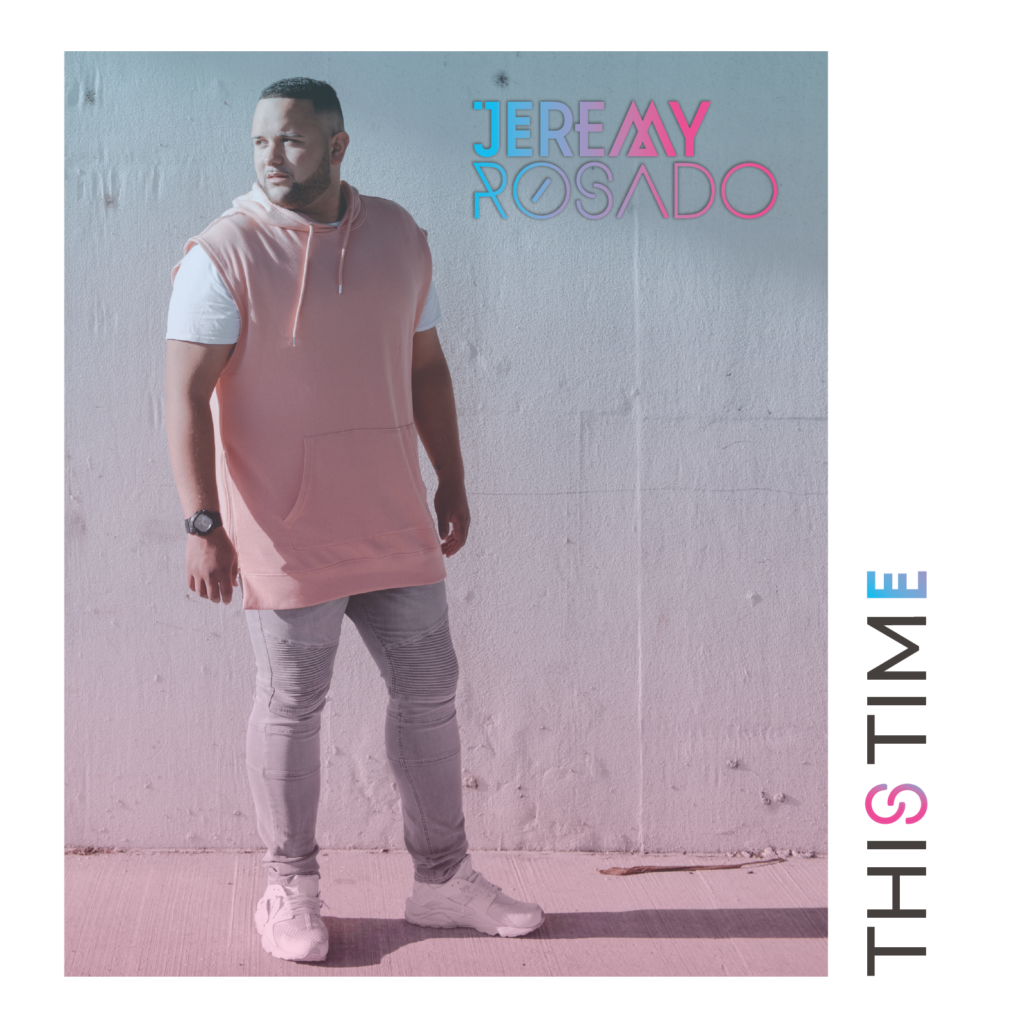 Jeremy Rosado - This Time